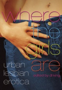"""Grey Ice"" appears in Where the Girls Are Urban Lesbian Erotica, Ed. D.L. King. Cleis Press."